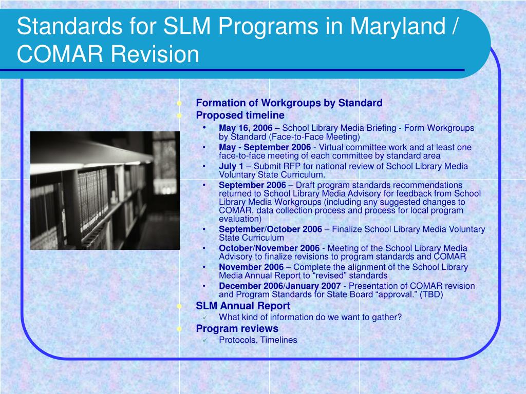 Standards for SLM Programs in Maryland /