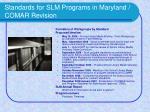 standards for slm programs in maryland comar revision