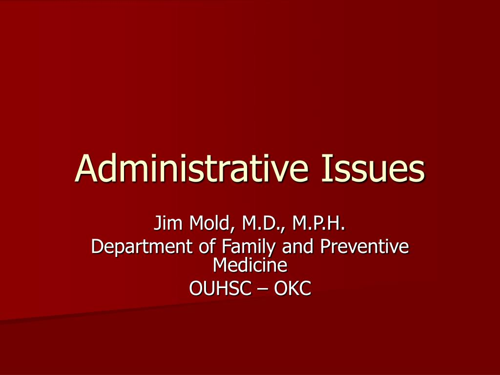 administrative issues l.