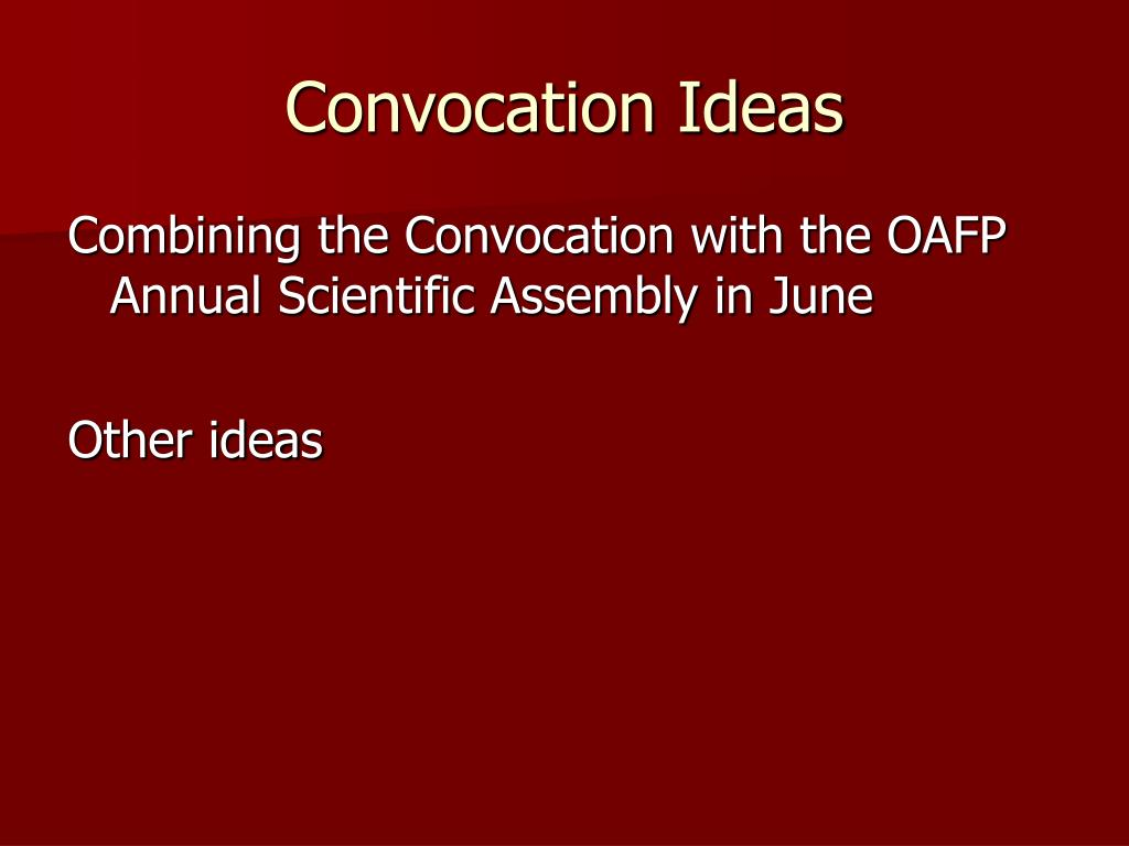 Convocation Ideas