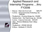 applied research and internship programs thru fy2006