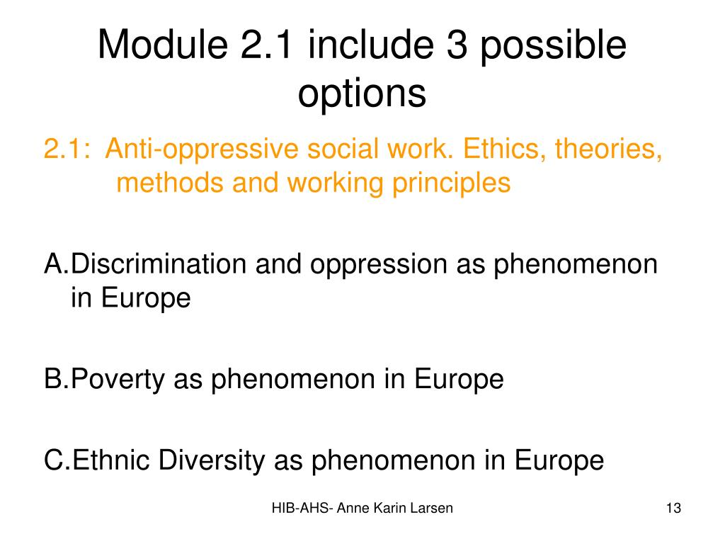 Module 2.1 include 3 possible options