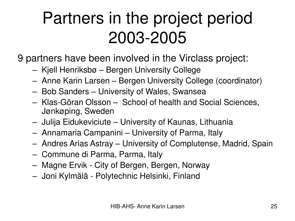 Partners in the project period