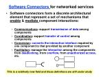 software connectors for networked services