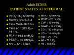 adult ecmo patient status at referral