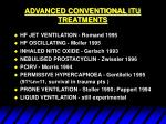 advanced conventional itu treatments