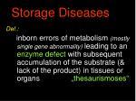 storage diseases