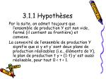 3 1 1 hypoth ses