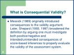 what is consequential validity