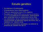 estudio gen tico