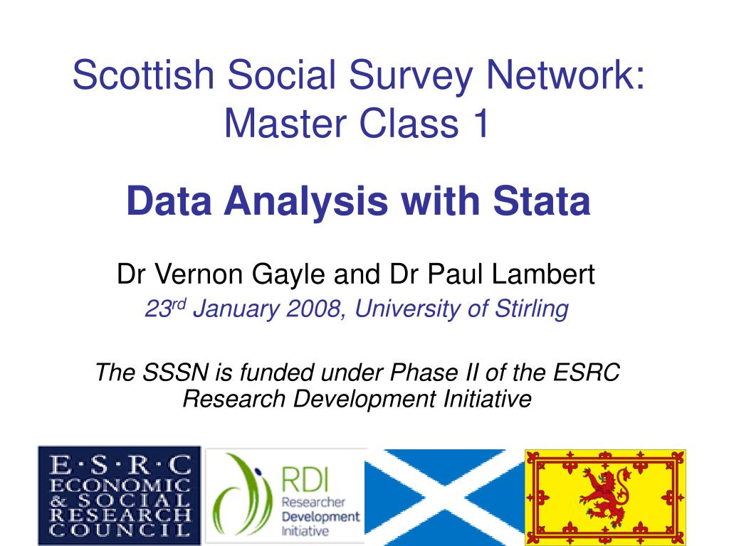scottish social survey network master class 1 data analysis with stata l.