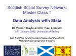 scottish social survey network master class 1 data analysis with stata