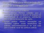 pesquisa avaliativa modalidade de pesquisa social aplicada15