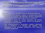 pesquisa avaliativa modalidade de pesquisa social aplicada5