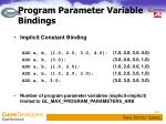program parameter variable bindings1