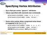 specifying vertex attributes