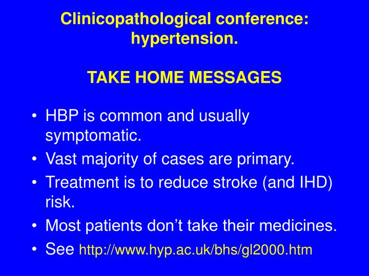 clinicopathological conference hypertension take home messages n.