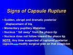 signs of capsule rupture