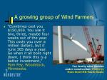 a growing group of wind farmers