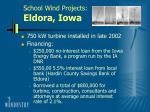 school wind projects eldora iowa