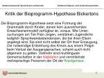 kritik der bioprogramm hypothese bickertons