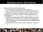 background on derivatives