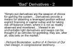 bad derivatives 2