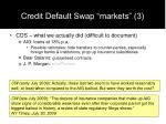 credit default swap markets 3