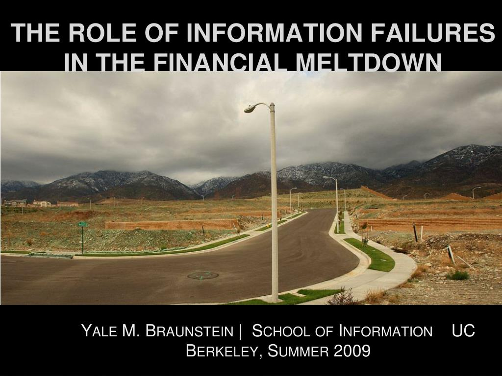 the role of information failures in the financial meltdown l.