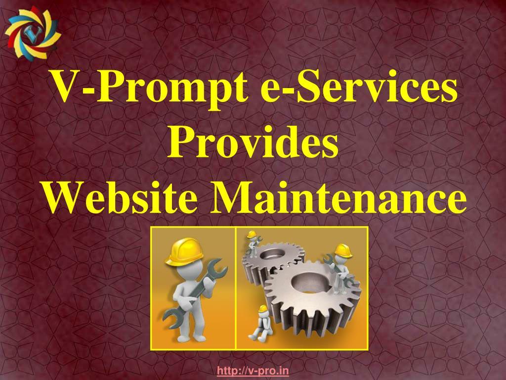 v prompt e services provides website maintenance l.