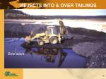 rejects into over tailings