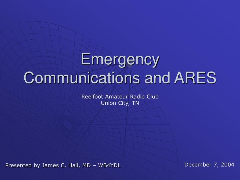 emergency communications and ares l.