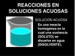 reacciones en soluciones acuosas