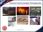 arizona communication emergencies