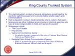 king county trunked system1