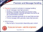 precision and message handling
