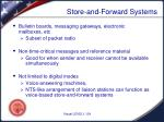 store and forward systems