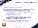 vehicles vessels or aircraft