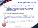 washington eas system