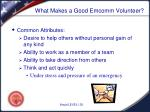 what makes a good emcomm volunteer
