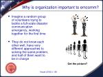 why is organization important to emcomm