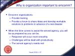 why is organization important to emcomm1