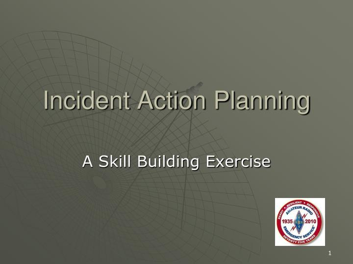 incident action planning n.