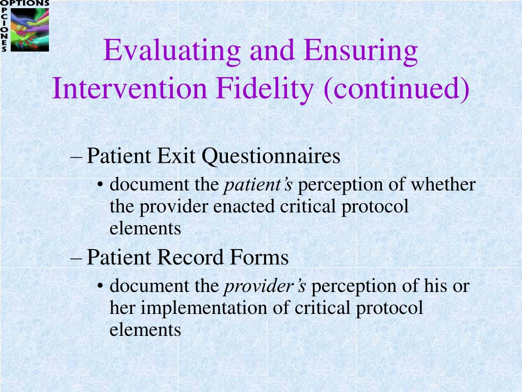 Evaluating and Ensuring Intervention Fidelity (continued)