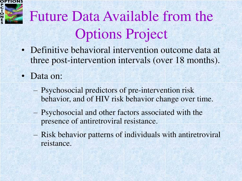 Future Data Available from the Options Project