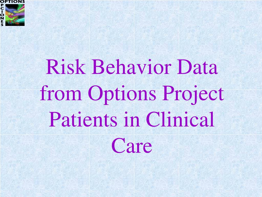 Risk Behavior Data from Options Project Patients in Clinical Care