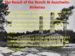 the result of the revolt at auschwitz birkenau