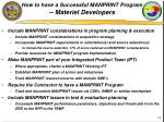 how to have a successful manprint program materiel developers
