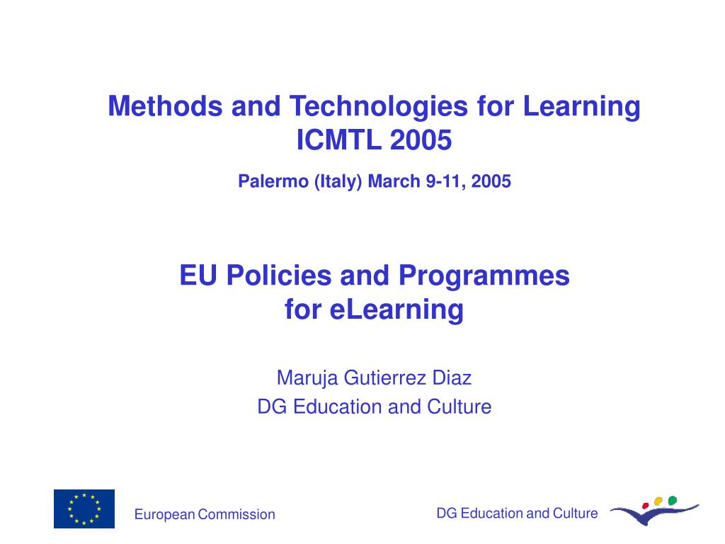 methods and technologies for learning icmtl 2005 palermo italy march 9 11 2005 l.