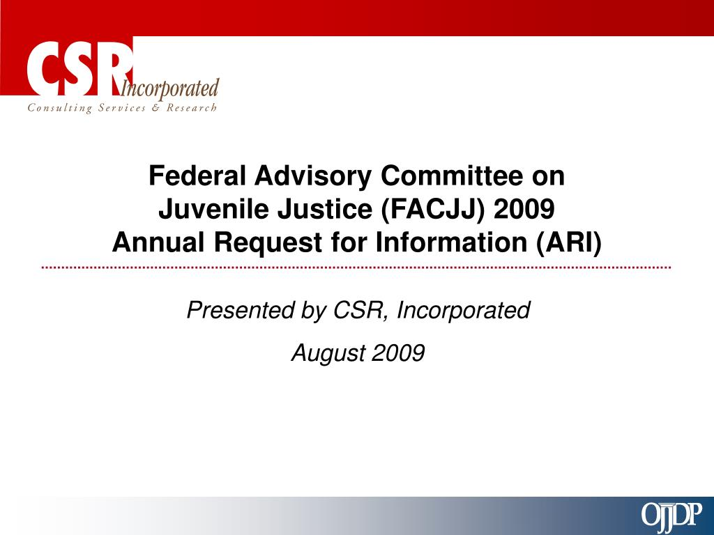federal advisory committee on juvenile justice facjj 2009 annual request for information ari l.